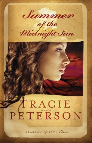 Summer of the Midnight Sun (Alaskan Quest, #1)