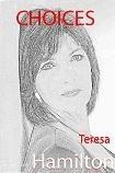CHOICES  by  Teresa Hamilton