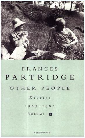 Other People: Diaries 1963-1966 (Volume 4) Frances Partridge