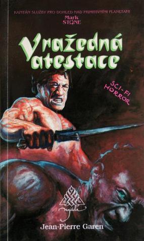 Vražedná atestace (Mark Stone, #9) Jean-Pierre Garen