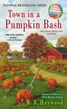 Town in a Pumpkin Bash  (A Candy Holliday Mystery, #4)