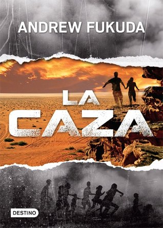 La Caza (The Hunt, #1)