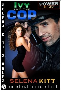 Ivy and the Cop by Selena Kitt