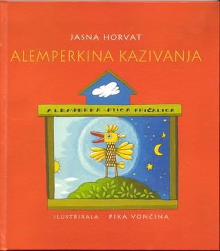 Alemperkina Kazivanja  by  Jasna Horvat