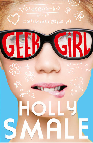 Review: 4 stars to Geek Girl by Holly Smale #YA #Contemporary #Funny @HolSmale