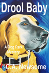 Drool Baby (Dog Park Mystery, #2)