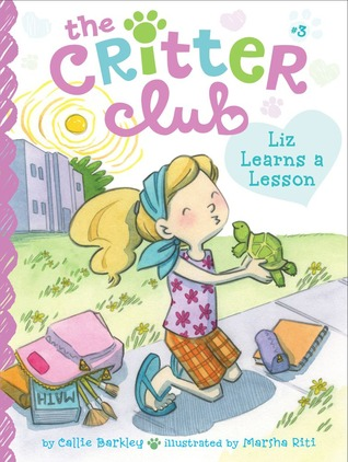 Liz Learns a Lesson (Critter Club, #3)