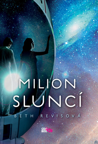 Milion sluncí (Across the Universe, #2)