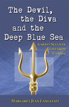 The Devil, the Diva and the Deep Blue Sea