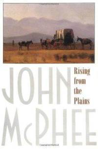 Rising from the Plains by John McPhee (cover art)