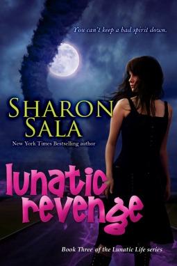 Lunatic Revenge (Lunatic Life, #3)