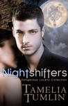 Nightshifters (Dangerous Lovers Collection)