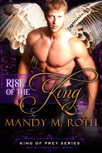 Rise of the King (King of Prey, #4)