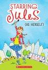 Starring Jules: As Herself (Starring Jules, #1)