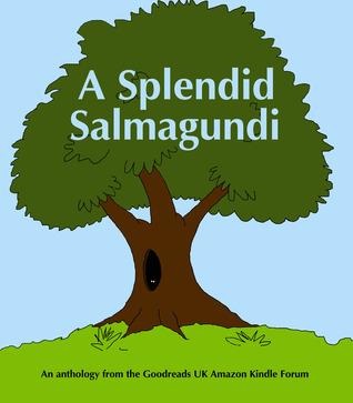 A Splendid Salmagundi  by  Kath Middleton