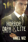 Horror, Dark & Lite Volume One