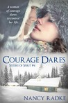 Courage Dares (Sisters of Spirit, #4)