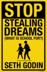 Stop Stealing Dreams