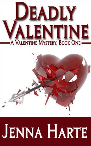 Deadly Valentine by Jenna Harte