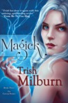 Magick (The Coven, #3)