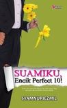 Suamiku encik Perfect 10!