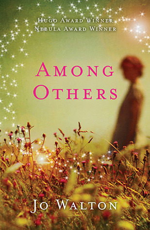 Fantasy Review: 'Among Others' by Jo Walton