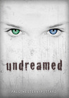 Undreamed