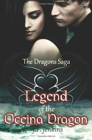 Legend of the Oceina Dragon (The Dragons Saga, #1)
