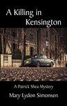 A Killing in Kensington (Patrick Shea Mystery, #2)