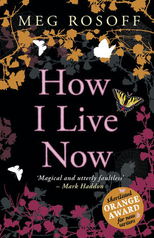 How I Live Now by Meg Rosoff book cover