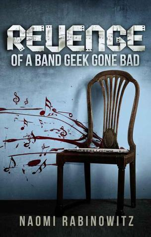 Revenge of a Band Geek Gone Bad