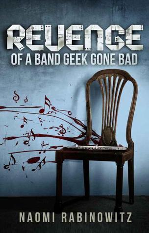 Revenge of a Band Geek Gone Bad