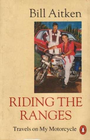 Riding The Ranges Bill Aitken