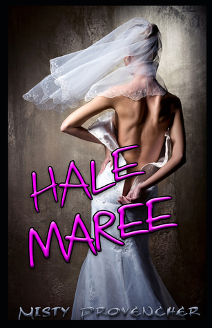 Hale Maree by Misty Provencher