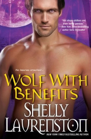 Book Review: Shelly Laurenston's Wolf with Benefits