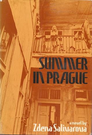 Summer in Prague  by  Zdena Salivarová