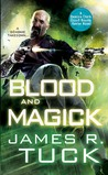 Blood and Magick (Deacon Chalk: Occult Bounty Hunter #3)