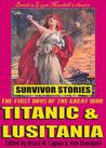 Titanic & Lusitania
