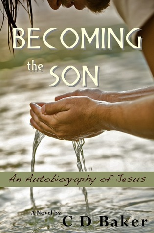 Becoming the Son; an Autobiography of Jesus