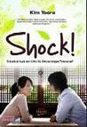 Shock : Bukankah Awal dari Cinta Itu Dimulai dengan Penasaran?