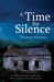 A Time for Silence by Thorne Moore