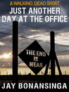 The Walking Dead: Just Another Day at the Office