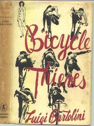 Bicycle Thieves Luigi Bartolini and C.J. Richards