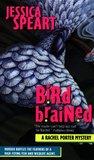 Bird Brained (Rachel Porter, #3)
