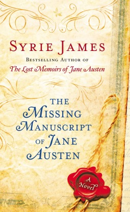 The Missing Manuscript of Jane Austen (2012) by Syrie James