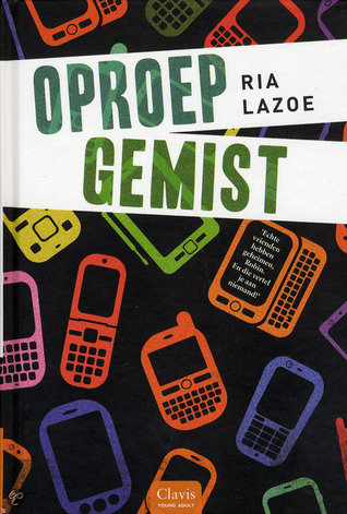Oproep Gemist  by  Ria Lazoe