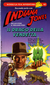 Indiana Jones - Il drago della vendetta  by  Megan Stine