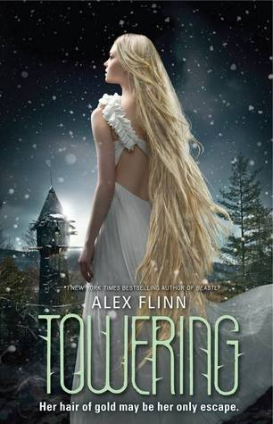 Towering (Kendra Chronicles #3) by Alex Flinn  - out May 14th 2013