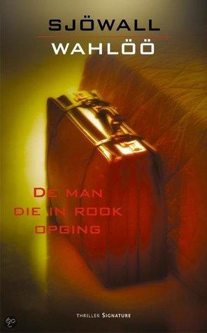 De Man Die In Rook Opging (Martin Beck #2)  by  Maj Sjöwall