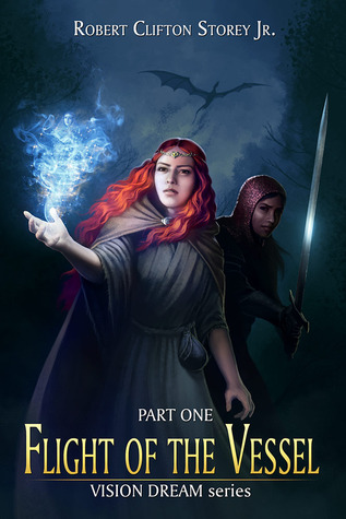 Part One Flight of the Vessel  (Vision Dream Series, #1)